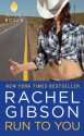 Run To You - Rachel Gibson