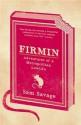 Firmin - Adventures Of A Metropolitan Lowlife - Sam Savage