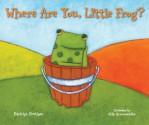 Where Are You, Little Frog? - Kayleigh Rhatigan, Alik Arzoumanian