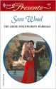 The Greek Millionaire's Marriage: The Greek Tycoons - Sara Wood