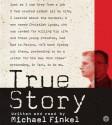 True Story: Murder, Memoir, Mea Culpa CD: True Story: Murder, Memoir, Mea Culpa CD - Michael Finkel