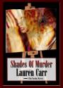 Shades of Murder - Lauren Carr