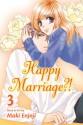Happy Marriage?!, Vol. 3 - Maki Enjouji