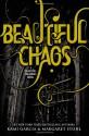 Beautiful Chaos - Kami Garcia, Margaret Stohl