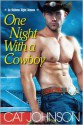 One Night with a Cowboy (Oklahoma Nights #1) - Cat Johnson