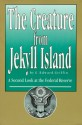 The Creature from Jekyll Island : A Second Look at the Federal Reserve - G. Edward Griffin