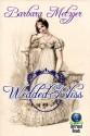 Wedded Bliss - Barbara Metzger