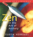 Zen in the Art of Archery - Eugen Herrigel, Ralph H. Blum