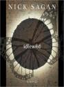 Idlewild - Nick Sagan, Clayton Barclay Jones, Beth McDonald