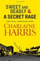 Sweet and Deadly and A Secret Rage Omnibus - Charlaine Harris