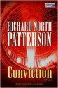 Conviction (Christopher Paget Series #4) - Richard North Patterson, Patricia Kalember