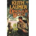Dinosaur Beach - Keith Laumer