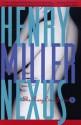 Nexus: The Rosy Crucifixion III - Henry Miller