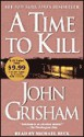 A Time to Kill - John Grisham, Michael Beck