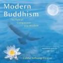 Modern Buddhism: The Path of Compassion and Wisdom - Kelsang Gyatso