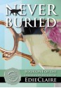 Never Buried - Edie Claire