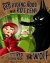 Honestly, Red Riding Hood Was Rotten! - Trisha Speed Shaskan, Gerald Guerlais
