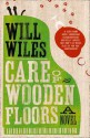 Care of Wooden Floors - Will Wiles
