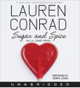 Sugar and Spice: An L.A. Candy Novel (Audio) - Lauren Conrad, Jenna Lamia