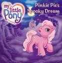 Pinkie Pie's Spooky Dream - Jodi Huelin, Ken Edwards