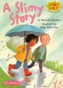 A Slimy Story - Michelle Knudsen