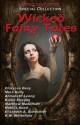 Wicked Fairy Tales - Erotic Fantasy Anthology - D.M. Atkins, Claryssa Berg, Lon Sarver, Rylan Hunte