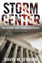 Storm Center: The Supreme Court in American Politics - David M. O'Brien