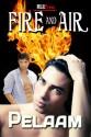 Fire and Air - Pelaam
