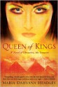 Queen of Kings: A Novel of Cleopatra, the Vampire - Maria Dahvana Headley