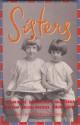 Sisters - Drusilla Modjeska, Elizabeth Jolley, Helen Garner, Beth Yahp, Dorothy Hewitt, Gillian Mears