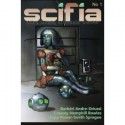 Scifia No 1 (Volume 1) - Adam Sprague, J.C. Hemphill, Conor Powers-Smith, Patrick J. Ropp, Michael Andre-Driussi, Jacques Barbéri, Jeff Bowles, Ian Creasey