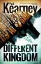 A Different Kingdom - Paul Kearney