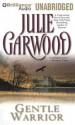 Gentle Warrior - Julie Garwood, Anne Flosnik