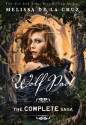 Wolf Pact: The Complete Saga - Melissa de la Cruz