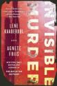Invisible Murder - Lene Kaaberbøl, Agnete Friis