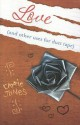Love: And Other Uses for Duct Tape - Carrie Jones