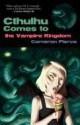 Cthulhu Comes to the Vampire Kingdom - Cameron Pierce