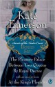 Kate Emerson's Secrets of the Tudor Court Boxed Set: The Pleasure Palace, Between Two Queens, and By Royal Decree, with an excerpt from At the King's Pleasure - Kate Emerson