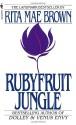 Rubyfruit Jungle - Rita Mae Brown