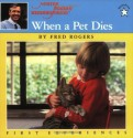 When a Pet Dies - Fred Rogers, Jim Judkis