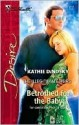 Betrothed for the Baby (Silhouette Desire) - Kathie DeNosky