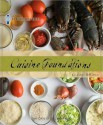 Le Cordon Bleu Cuisine Foundations: Classic Recipes - Le Cordon Bleu Magazine