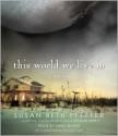This World We Live In (Last Survivors, #3) - Susan Beth Pfeffer