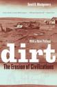 Dirt: The Erosion of Civilizations - David R. Montgomery