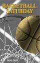 Basketball Saturday - Sara Bell