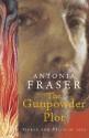 The Gunpowder Plot - Antonia Fraser