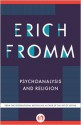 Psychoanalysis and Religion - Erich Fromm
