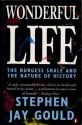 Wonderful Life: The Burgess Shale And The Nature Of History - Stephen Jay Gould