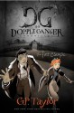 The First Escape (The Doppleganger Chronicles, #1) - G.P. Taylor, Daniel Boultwood, Joseph Sapulich, Tony Lee