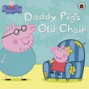 Daddy Pig's Old Chair - Neville Astley